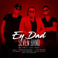 7 Band - 'Ey Dad'