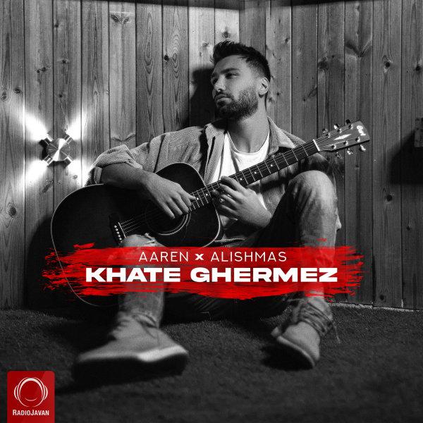 Aaren & Alishmas - 'Khate Ghermez'