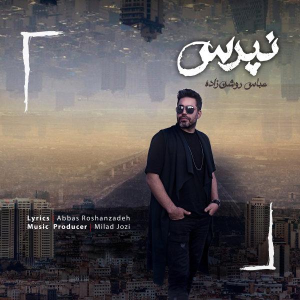 Abbas Roshanzadeh - Napors Song'