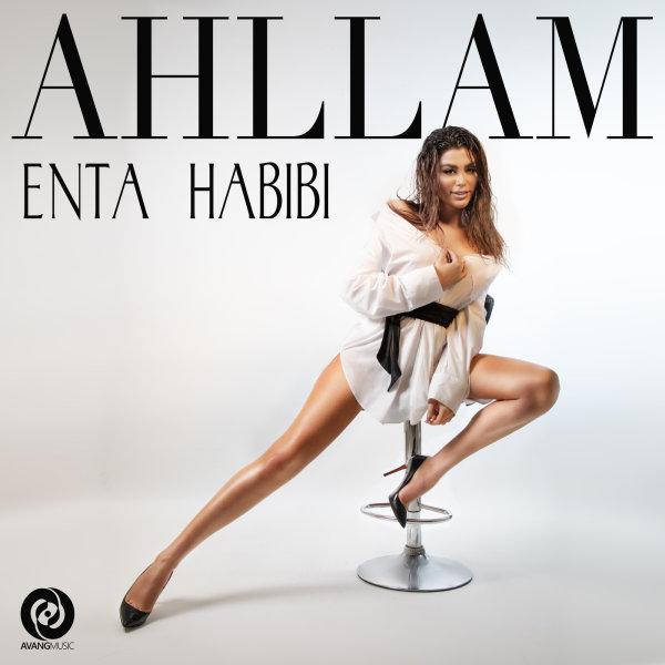 Ahllam - Enta Habibi
