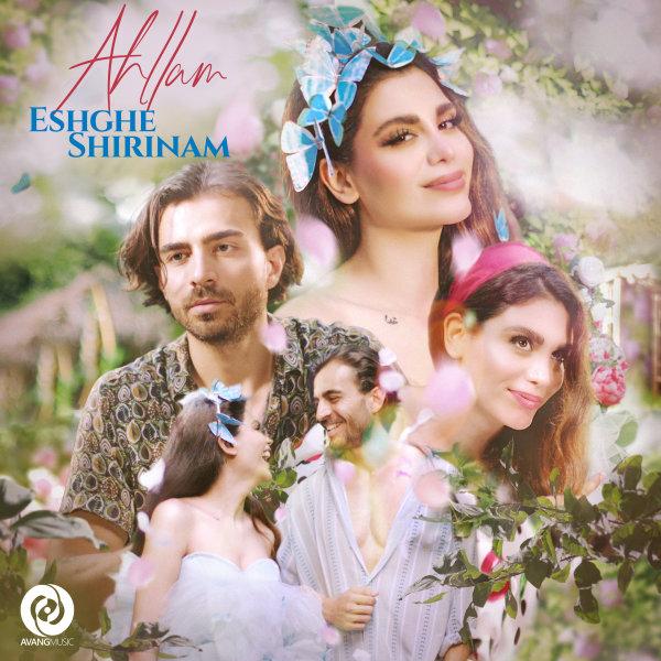 Ahllam - Eshghe Shirinam