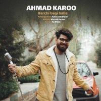 Ahmad Karoo - 'Harchi Begi Halle'
