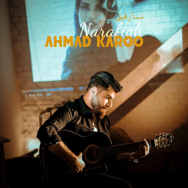 Ahmad Karoo - 'Narafigh'