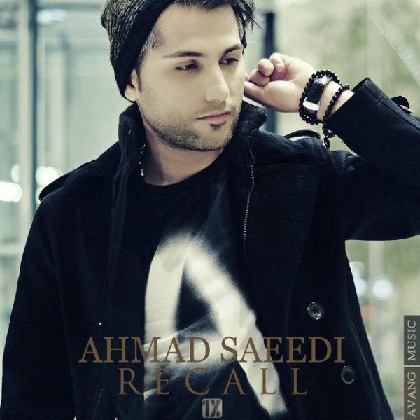 Ahmad Saeedi - 'Recall'