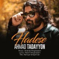Ahmad Tadayyon - 'Hadese'