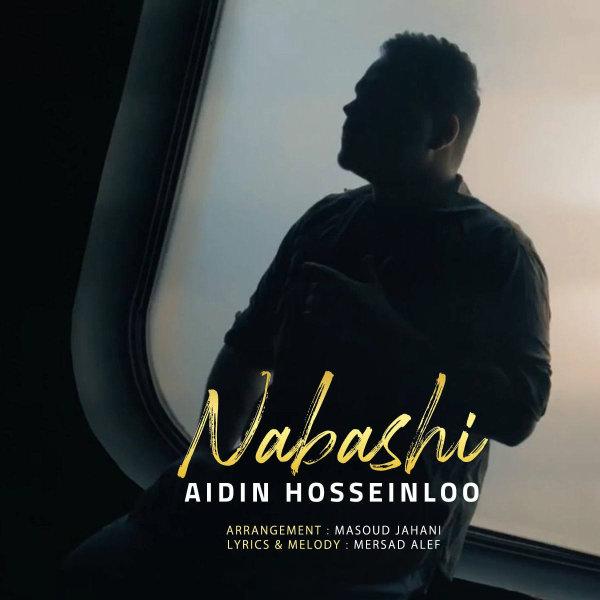 Aidin Hosseinloo - Nabashi