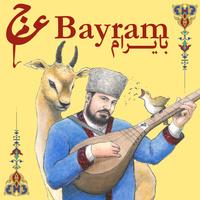 Ajam - 'Bayram Mobarak'