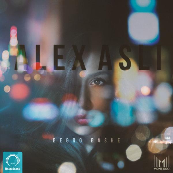 Alex Asli - Begoo Bashe