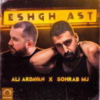 Ali Ardavan & Sohrab MJ - 'Eshgh Ast'