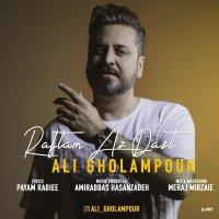 Ali Gholampour - 'Raftam Az Dast'
