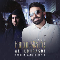 Ali Lohrasbi - 'Baroon Mizane (Hossein Qamgin Remix)'