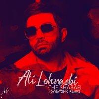 Ali Lohrasbi - 'Che Shabaei (Dynatonic Remix)'