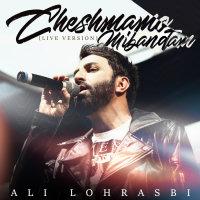Ali Lohrasbi - 'Cheshmamo Mibandam (Live)'
