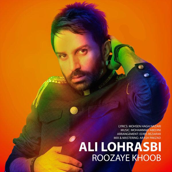 Ali Lohrasbi - 'Roozaye Khoob'