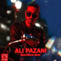 Ali Pazani - 'Bezaram Beri'