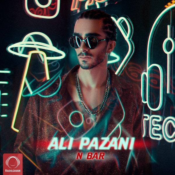 Ali Pazani - N Bar Song | علی پازانی ان بار