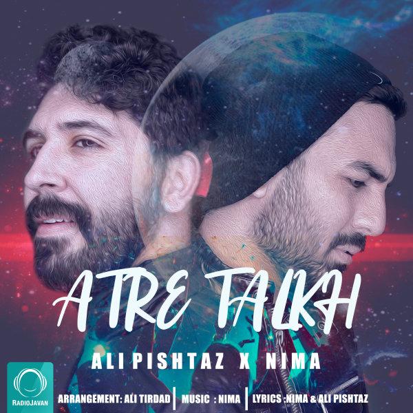 Ali Pishtaz & Nima - Atre Talkh