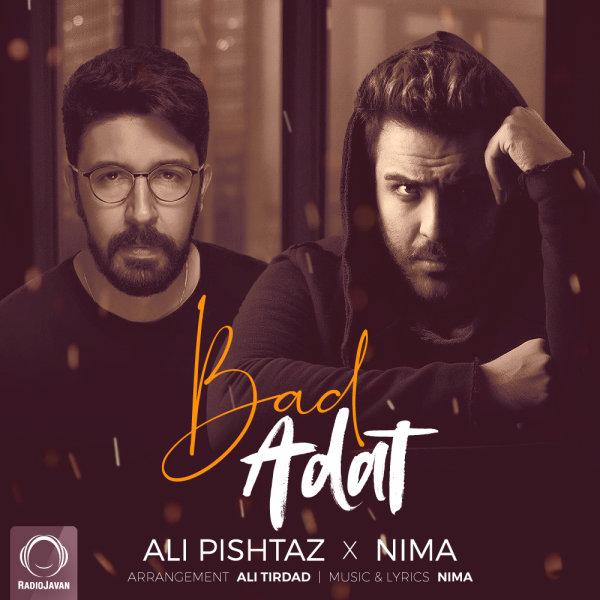 Ali Pishtaz & Nima - 'Bad Adat'