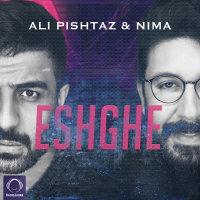 Ali Pishtaz & Nima - 'Eshghe'