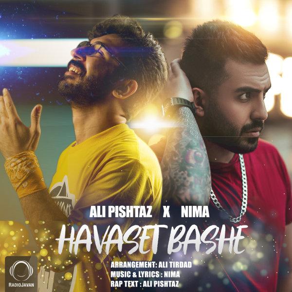 Ali Pishtaz & Nima - Havaset Bashe