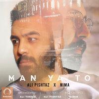 Ali Pishtaz & Nima - 'Man Ya To'
