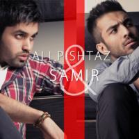 Ali Pishtaz & Samir - 'Fekre To'