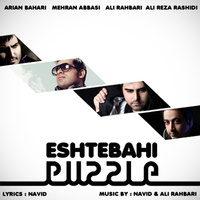 Ali Rahbari - 'Eshtebahi (Puzzle Radio Edit)'