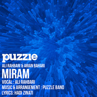 Ali Rahbari - 'Miram (Puzzle Radio Edit)'