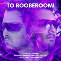 Ali Rahbari - 'To Rooberoomi (Puzzle Radio Edit)'