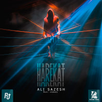 Ali Sazesh - 'Harekat'