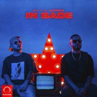 Ali T & Alipasha - 'In Bade'