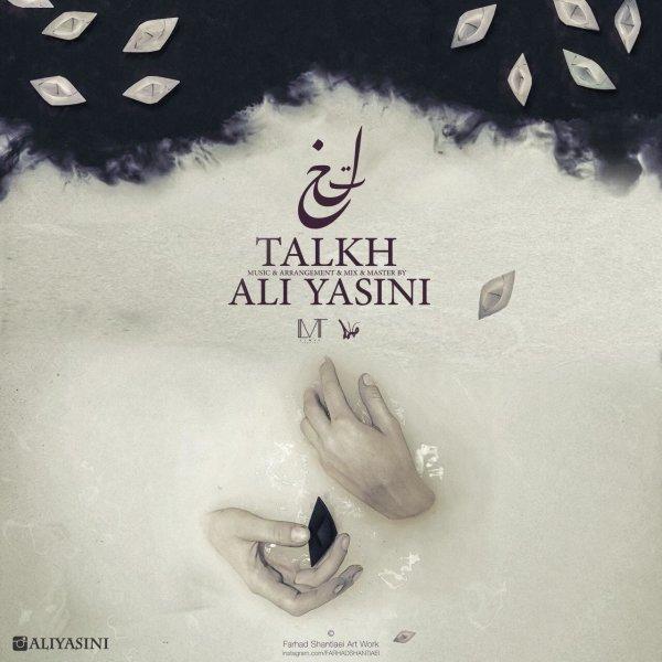 Ali Yasini - 'Talkh'
