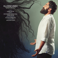Ali Zand Vakili - 'Siah Moo'