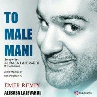 Ali Lajevardi - 'To Male Mani (Emer Remix) (Ft Roshanak)'