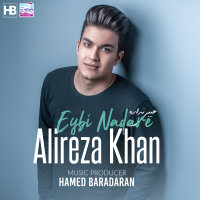 Alireza Khan - 'Eybi Nadare'