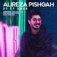 Alireza Pishgah - 'Ay Ey Aman'