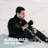 Alireza Riazi - 'Bade Man Kheili'