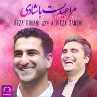 Alireza Saremi & Reza Rohani - 'Mara Ahdist Ba Shadi'