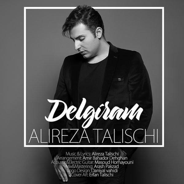 Alireza Talischi - 'Delgiram'