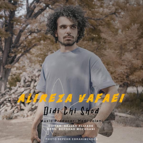 Alireza Vafaei - 'Didi Chi Shod'