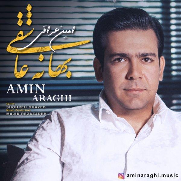 Amin Araghi - 'Bahaneye Asheghi'
