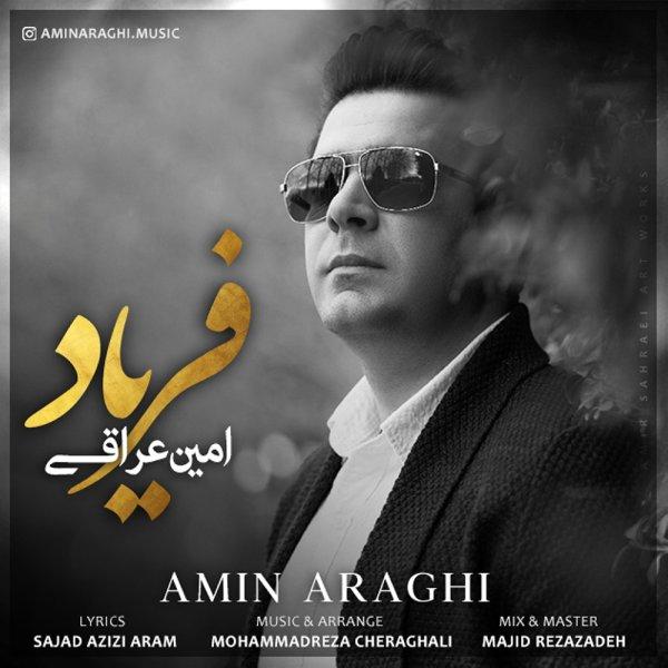 Amin Araghi - 'Faryad'