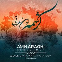 Amin Araghi - 'Kereshmeh'