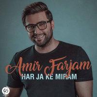 Amir Farjam - 'Har Ja Ke Miram'