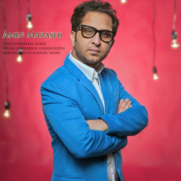 Amin Marashi - 'Az Bas Ke To Khoobi'