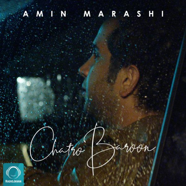 Amin Marashi - 'Chatro Baroon'
