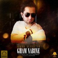 Amin Marashi - 'Gham Nabine'