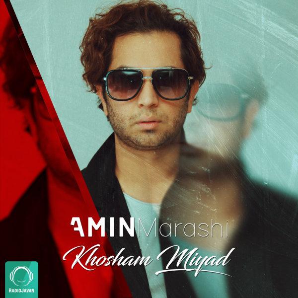Amin Marashi - 'Khosham Miyad'