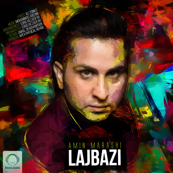 Amin Marashi - 'Lajbazi'