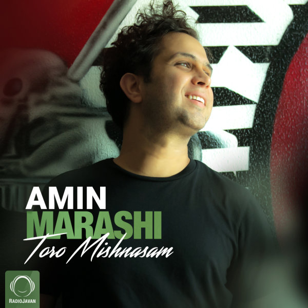 Amin Marashi - 'Toro Mishnasam'